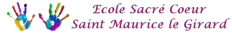 Ecole Sacré Coeur St Maurice le Girard